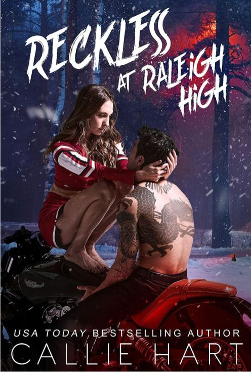 Reckless At Raleigh High by Callie Hart
