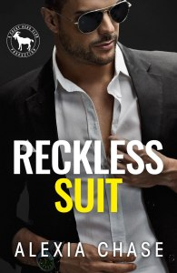 Reckless Suit (Cocky Hero Club) by Alexia Chase