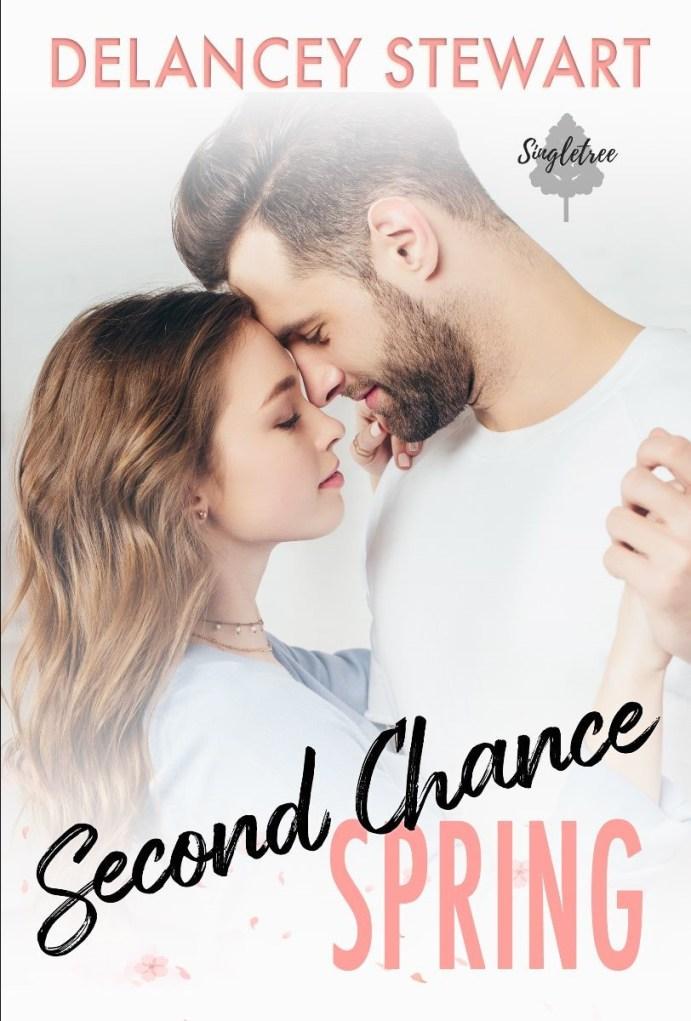 Second Chance Spring by Delancey Stewart