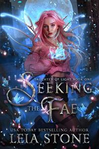 Seeking the Fae by Leia Stone