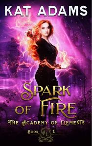 Spark of Fire by Kat Adams