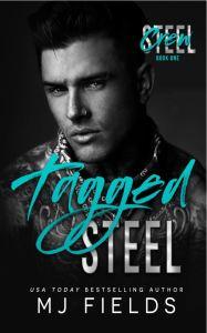 Tagged Steel by MJ Fields