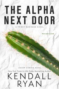 The Alpha Next Door by Kendall Ryan
