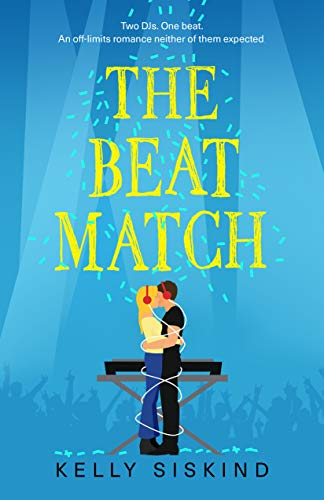 The Beat Match by Kelly Siskind