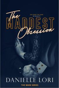 The Maddest Obsession by Danielle Lori