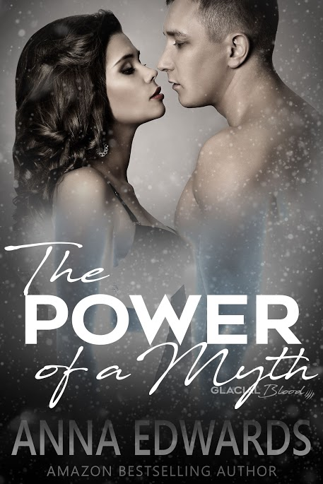 The Power of A Myth by Anna Edwards