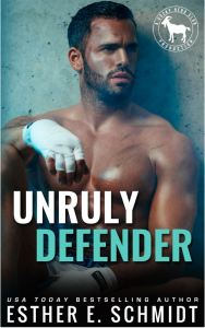 Unruly Defender (Cocky Hero Club) by Esther E. Schmidt
