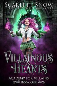 Villainous Hearts by Scarlett Snow