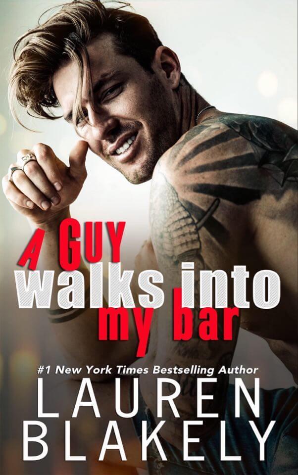 A Guy Walks Into My Bar by Lauren Blakely