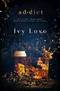 Addict by Ivy Love