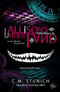Allison's Adventures in Underland (Harem of Hearts #1) by CM Stunich