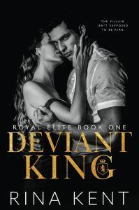 Deviant King (Royal Elite Book 1) by Rina Kent