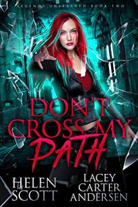 Don't Cross My Path by Lacey Carter Andersen