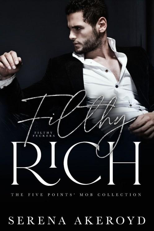 Filthy Rich by Serena Akeroyd
