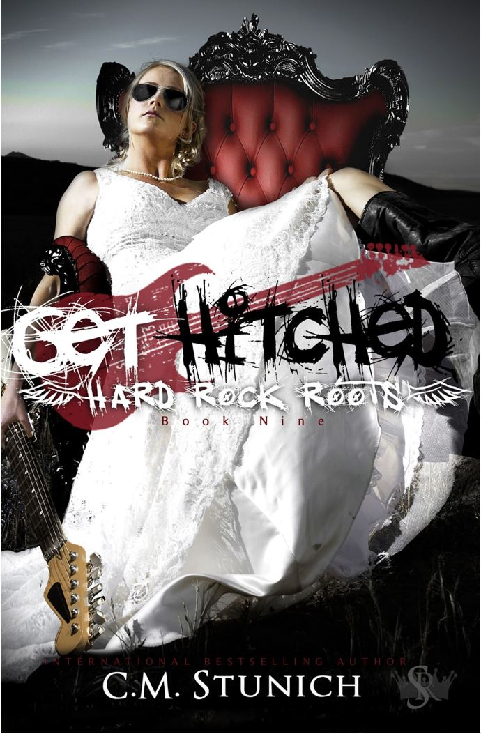 Get Hitched (Hard Rock Roots #9) by CM Stunich