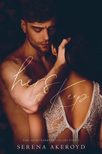 Hers To Keep (The Quintessence Collection Book 1) by Serena Akeroyd