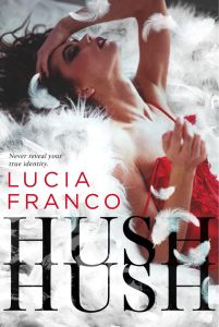 Hush Hush by Lucia Franco