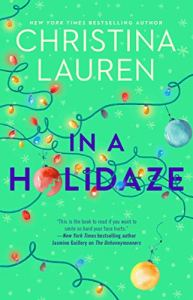 In a Holidaze by Christina Lauren