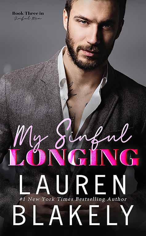 MY SINFUL LONGING (Sinful Men Book 3)