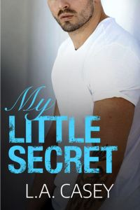 My Little Secret by L.A. Casey