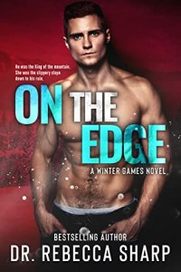 On the Edge by Dr. Rebecca Sharp