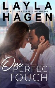 One Perfect Touch (Very Irresistible Bachelors #3) by Layla Hagen