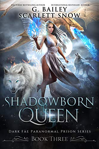 Shadowborn Queen by G. Bailey