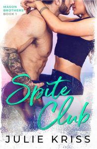 Spite Club by Julie Kriss