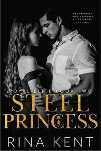 Steel Princess (Royal Elite Book 2) by Rina Kent