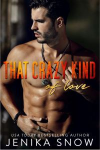 That Crazy Kind by Jenika Snow