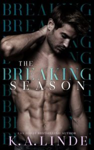 The Breaking Season by K.A. Linde