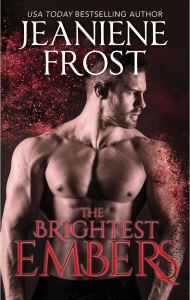 The Brightest Embers by Jeaniene Frost