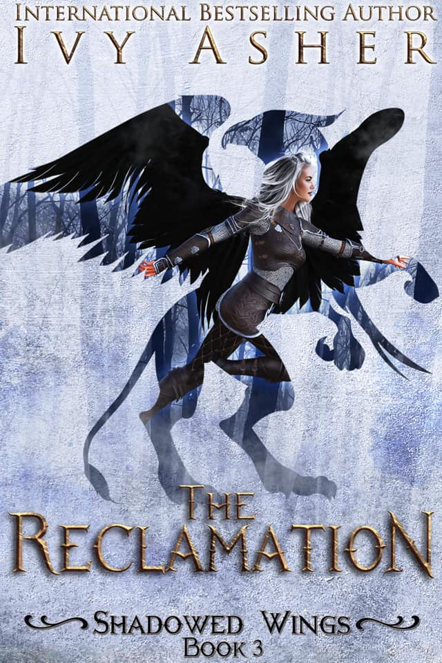 The Reclamation by Ivy Asher