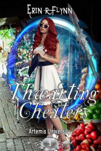 Thwarting Cheaters by Erin R Flynn