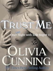 Trust Me by Olivia Cunning