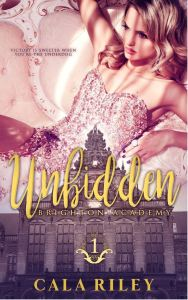 Unbidden by Cala Riley