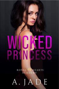 Wicked Princess by A. Jade