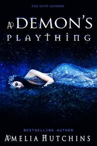 A Demon's Plaything by Amelia Hutchins