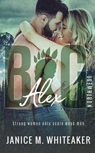 Alex by Janice M. Whiteaker