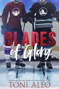 Blades of Glory by Toni Aleo