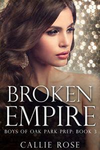 Broken Empire by Callie Rose