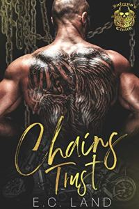 Chains Trust by E.C. Land