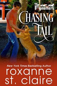 Chasing Tail by Roxanne St. Claire