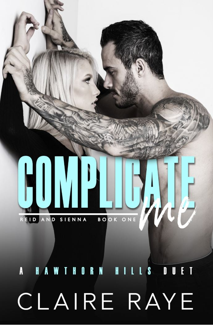 Complicate Me by Claire Raye