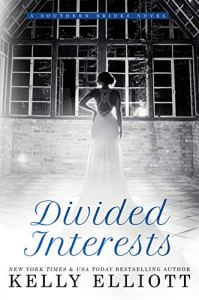 Divided Interests by Kelly Elliott