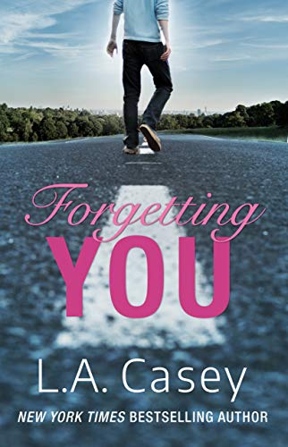 Forgetting You by L.A. Casey