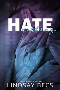Hate Nothing by Lindsay Becs