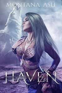 Haven by Montana Ash