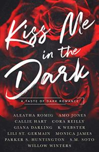 Kiss Me in the Dark Anthology A Taste of Dark Romance