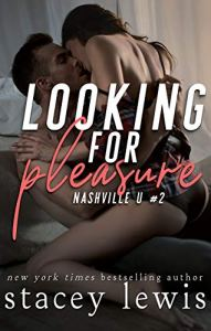 Looking for Pleasure by Stacey Lewis